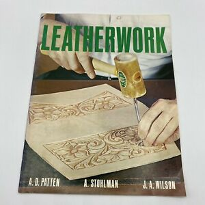 VTG Leatherwork Al Stohlman Tandy Leather Co. Illustrated Techniques Tools 1969