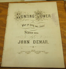 c1860 Sheet Music//HUNTING TOWER, or WHEN YE GANG AWA, JAMIE