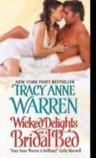 Wicked Delights of a Bridal Bed by Tracy Anne Warren *Byrons* VG C  (2010, PB)