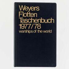 Weyers Flottentaschenbuch 1977/78. Warships of the World. Gerhard Albrecht