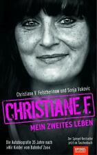 Christiane F.: Mein zweites Leben | Autobiografie | Felscherinow (u. a.) | Buch