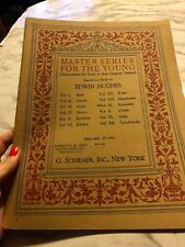 Master Series for the Young Compositions for Piano Volume 9 Edwin Hughes