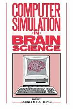 Computer Simulation in Brain Science (2008, Paperback)