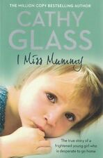I Miss Mummy by Cathy Glass NEW
