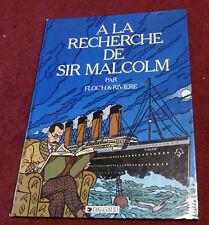 ALBANY ET STURGESS A LA RECHERCHE DE SIR MALCOM EO1984 TBE EDITION ORIGINALE