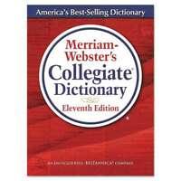 Merriam Webster® Merriam-Websters Collegiate Dictionary, 11th Ed 081413008098