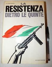 GUERRA WWII: Ricchezza, LA RESISTENZA DIETRO LE QUINTE 1967 De vecchi illustrato