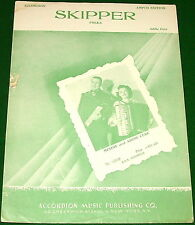 ACCORDION Sheet Music, 1953 SKIPPER Polka, No Tape, Mindie & Addie Cere on Cover