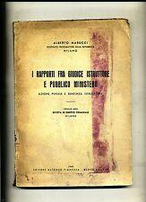 Marucci # I RAPPORTI FRA GIUDICE ISTRUTTORE E PUBBLICO MINISTERO # Pianezza 1949