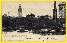 Postcard USA in 1903 Madison Square NEW YORK CITY Landru à Miss Alice Lépine