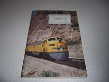 """1958 VTG AMERICAN GEOGRAPHICAL SOCIETY """"RAILROADS"""" BOOK w/ STAMPS"""