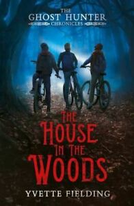 The House in the Woods by Yvette Fielding
