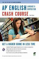 AP® English Language & Composition Crash Course Book + Online (Advanced Placeme