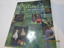 Nature's Offerings: Primitive Projects Inspired By Four Seasons Maggie Bonanomi