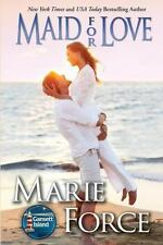 Maid for Love: Gansett Island Series, Book 1 by Force, Marie