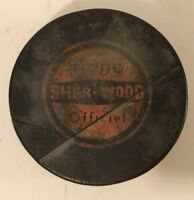 VINTAGE SHERWOOD HOCKEY PUCK OFFICIAL OFFICIEL SHER-WOOD MADE IN CZECHOSLOVAKIA!