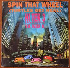 """Hi Tek 3 Featuring Ya Kid K – Spin That Wheel (Turtles Get Real) 7"""" BORG16 –VG+"""