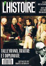 L'histoire  N°108 : Acadiens 1926 1987 crises boursières Talleyrand Eichmann