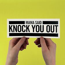 Mama Said Knock You Out, LL Cool J Sticker! 80s 90s hip hop, Dr Dre, Run D.M.C.