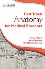 Fast Track Anatomy for Medical Students (Fast Track Surgery) by Trinidade, A.,
