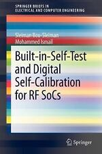 Built-in-Self-Test and Digital Self-Calibration for RF SoCs by Sleiman...