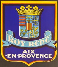 Roy Rene Hotel Aix~En~Provence France ~ Luggage Label ~ Printed by Richard