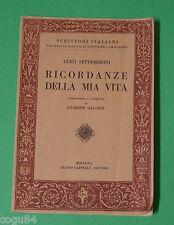 Ricordanze della mia vita - Luigi Settembrini - Prima Edizione Cappelli 1948