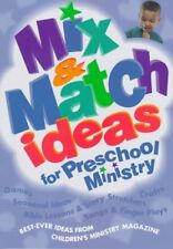 Mix & Match Ideas for Preschool Ministry