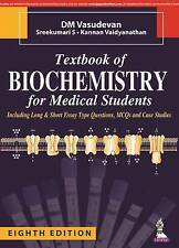 NEW Textbook of Biochemistry for Medical Students by D M Vasudevan