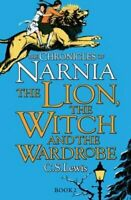 The Lion, the Witch and the Wardrobe by C. S. Lewis 9780007323128 | Brand New