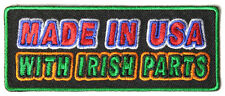 MADE IN THE USA WITH IRISH PARTS - IRON or SEW ON PATCH