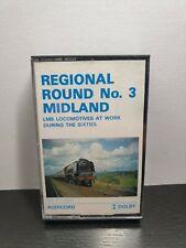REGIONAL ROUND No.3 MIDLAND (Steam Train Cassette Tape) : TESTED