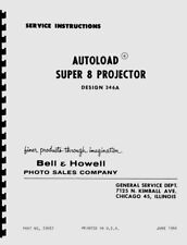 Bell & Howell 346A, AX, AXB Super 8 Autoload Projectors Repair Manual Reprint