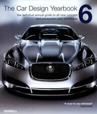 The Car Design Yearbook 6: The Definitive Annual Guide to All New Concept and Pr