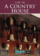 Life in an English Country House (Pitkin Guides), EDWARD HAYWARD EAN 9780853728