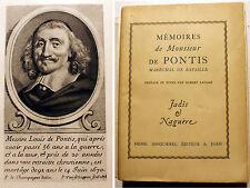 DE PONTIS/MEMOIRES DU SIEUR../ED H.JONQUIERES/1929/HENRI IV/LOUIS XIII/LOUIS XIV