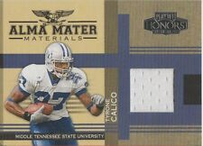 Tyrone Calico 2005 Donruss Playoff Honors Alma Mater jersey patch card AM-24