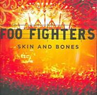 FOO FIGHTERS - SKIN AND BONES NEW CD