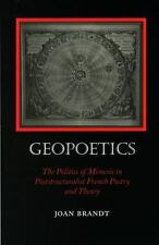 Geopoetics: The Politics of Mimesis in Poststructuralist French Poetry and Th...