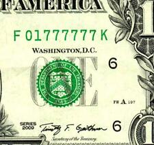 $1 2009 :::01777777::: UNIQUE  SERIAL NUMBER ::: Federal Reserve Note **