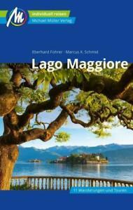 REISEFÜHRER LAGO MAGGIORE 2020/21 mit Mailand, Lago d'Orta Michael Müller Verlag