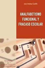 ANALFABETISMO FUNCIONAL Y FRACASO ESCOLAR R-122. ENVÍO URGENTE (ESPAÑA)