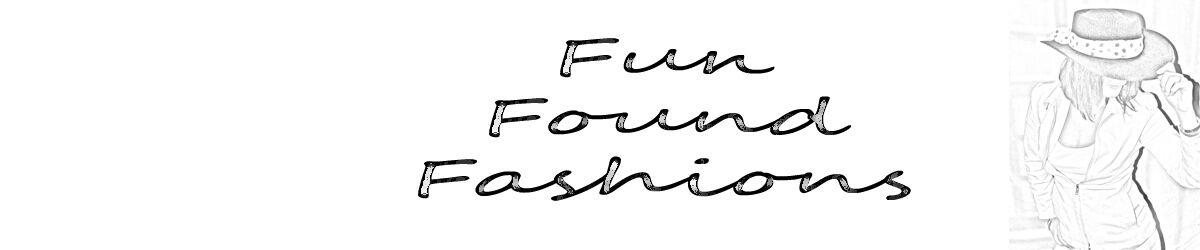 Fun Found Fashions