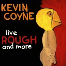 KEVIN COYNE - LIVE ROUGH AND MORE  CD NEU