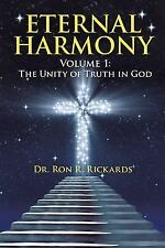 Eternal Harmony: Volume 1: The Unity of Truth in God (Paperback or Softback)