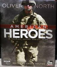 AMERICAN HEROES BY OLIVER NORTH AUTOGRAPHED WITH CERTIFICATE OF AUTHENTICITY
