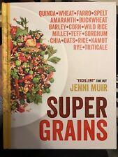 Supergrains: Wheat - Farro - Spelt - Kamut - Amaranth - Buckwheat - Barley -...