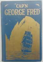 Cap'n George Fred Himself by Captain George Fred Tilton - 1928 - 1st Ed - HC