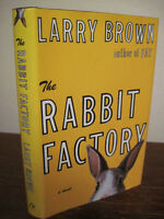 1st Edition The Rabbit Factory Larry Brown First Printing Fiction Novel