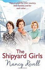 The Shipyard Girls: (Shipyard Girls 1) (The Shipyard Girls Series),Nancy Revell
